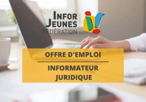 Offre d'emploi : informateur juridique