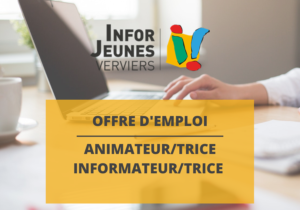 Offre d'emploi : Animateur(trice) / Informateur(trice) Jeunesse (Infor Jeunes Verviers)